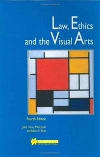 Law, Ethics and the Visual Arts