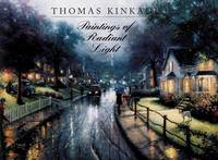 Thomas Kinkade  Paintings of Radiant Light
