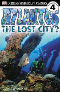 DK Readers: Atlantis, The Lost City (Level 4: Proficient Readers)