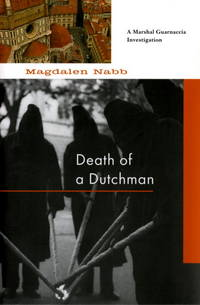Death of a Dutchman (A Florentine Mystery) by  Magdalen Nabb - Paperback - from Wonder Book (SKU: I12H-00785)