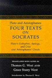 Four Texts on Socrates: Plato's Euthyphro, Apology, and Crito and Aristophanes' Clouds