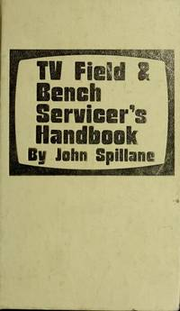 TV Field & Bench Servicer's Handbook