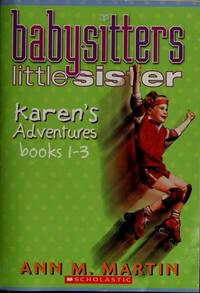 Karen's Adventures (Babysitters Little Sister, Books 1-3) by Martin, Ann M - 2004-01-01