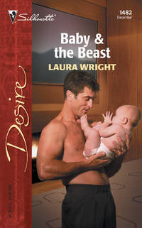 Baby & the Beast (Silhouette Desire No. 1482)