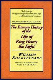 The Famous History of the Life of King Henry the Eight: Applause First Folio Editions (Folio Texts)