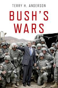 Bush's Wars by H. Anderson, Terry
