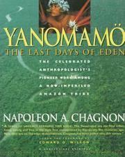 Yanomamo - The Last Days Of Eden