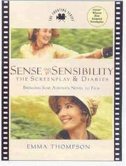 sense and Sensibility the Screenplay and Diaries