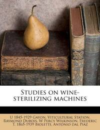 Studies on wine-sterilizing machines