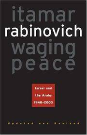 Waging Peace: Israel and the Arabs 1948-2003