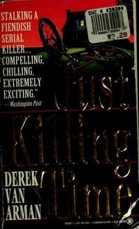 Just Killing Time by  Derek Van Arman - Paperback - 1993 - from MVE Inc. (SKU: Alibris_0021095)