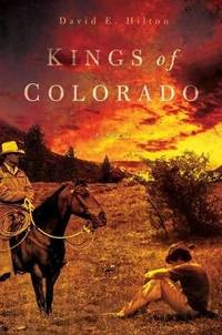Kings of Colorado: A Novel