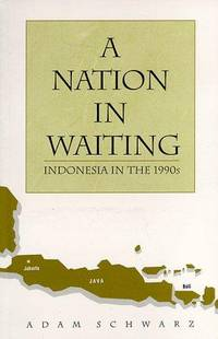 A Nation in Waiting: Indonesia in the 1990s