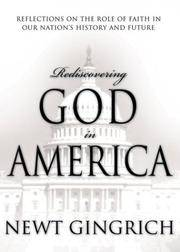 Rediscovering God in America: Reflections on the Role of Faith in Our Nation's History and...