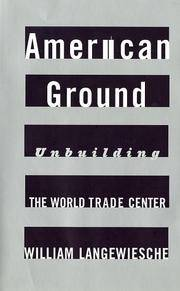 American Ground: Unbuilding the World Trade Center.