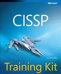 CISSP Training Kit (Microsoft Press Training Kit) by David R. Miller - Paperback - from ShopBookShip and Biblio.com