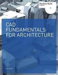 CAD Fundamentals for Architecture (Portfolio Skills Product Design)