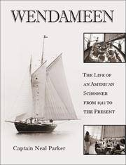 Wendameen: The Life of an American Schooner from 1912 to the Present
