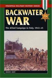 Backwater War : The Allied Campaign in Italy, 1943-45