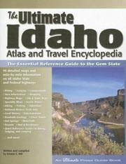 The Ultimate Idaho Atlas and Travel Encyclopedia, 1st Edition