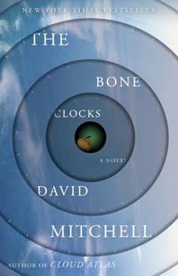 The Bone Clocks: A Novel by Mitchell, David