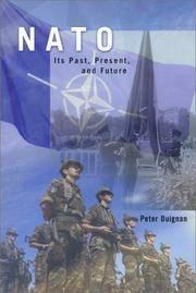 NATO : Its Past, Present and Future