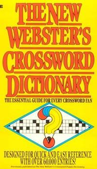 The New Webster's Crossword Dictionary  The Essential Guide for Every  Crossword Fan