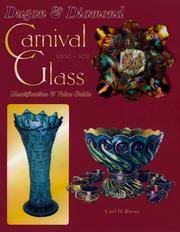 Dugan & Diamond Carnival Glass 1909-1931: Identification & Value Guide