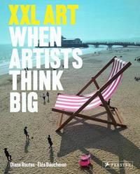 XXL Art: When Artists Think Big