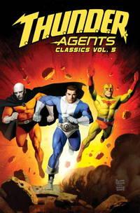 T.H.U.N.D.E.R. Agents Classics Volume 5