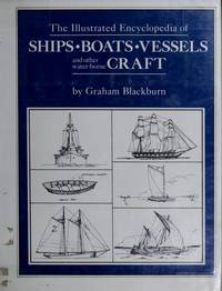 The Illustrated Encyclopedia of Ships, Boats and Vessels