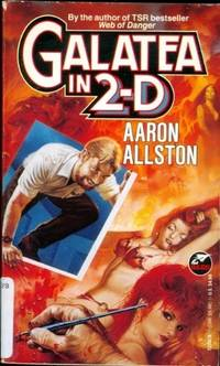 Galatea In 2-d by  Aaron Allston - Paperback - First Edition - 1993 - from Logan Lake Video & Books (aka logonbooks.com) (SKU: b1409)