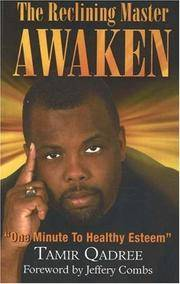 "Reclining Master Awaken! : ""One Minute to Healthy Esteem"