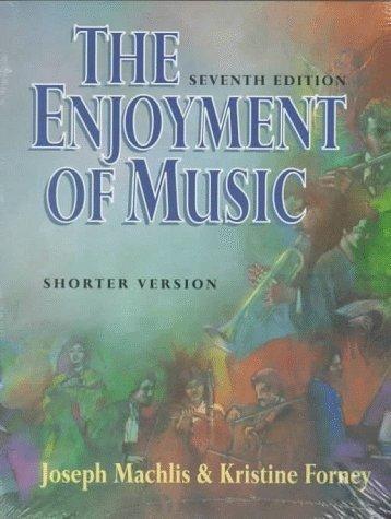 9780393966824 The Enjoyment Of Music By Joseph MacHlis