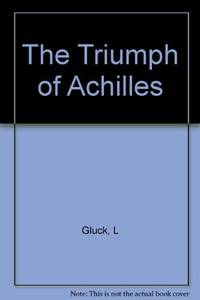 image of The Triumph of Achilles - SIGNED