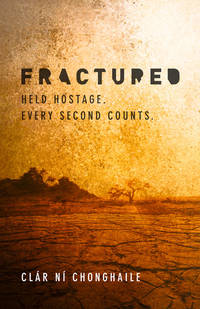 Fractured: International Hostage Thriller