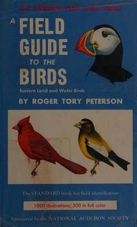 image of Field Guide to the Birds; Eastern land and water birds