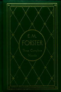 E. M. Forster: Three Complete Novels Deluxe Edition (Library of Literary Classics)