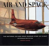 Air and Space: the national air and space museum story of flight; Smithsonian Institution
