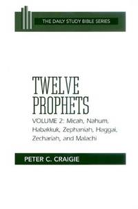 Twelve Prophets, Volume 2 (OT Daily Study Bible Series)