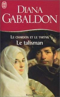 Le chardon et le tartan 3 - le talisman (LITTÉRATURE (A))