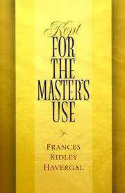 Kept for the Master's Use