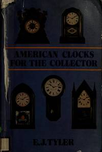 American Clocks for the Collector