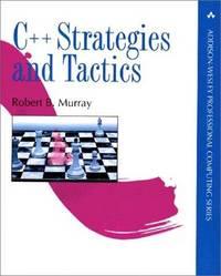C++ Strategies and Tactics