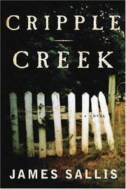 CRIPPLE CREEK: A Novel