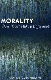 Morality: Does God Make a Difference?