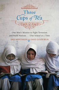 image of Three Cups of Tea: One Man's Mission to Fight Terrorism and Build Nations...One School At a Time