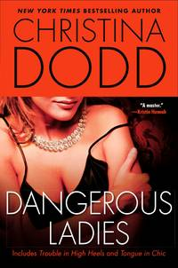Dangerous Ladies (The Fortune Hunter Books)