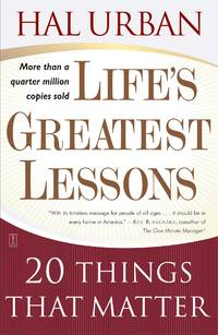 Life's Greatest Lessons  20 Things That Matter
