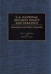 U.S. National Security Policy and Strategy: Documents and Policy Proposals